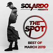 Solardo Presents: The Spot (March 2019) - EP de Various Artists