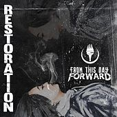 Restoration von From This Day Forward