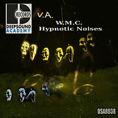 W.M.C. Hypnotic Noises - EP von Various Artists