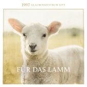 Für das Lamm by Glaubenszentrum