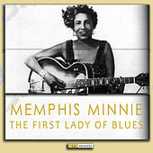 The First Lady of Blues (Digitally Remastered) von Memphis Minnie