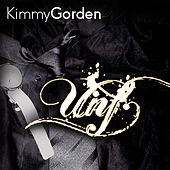 Unf by Kimmy Gorden