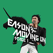 Eason Moving On Stage 1 (Live) de Eason Chan