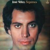 Seguimos (Remasterizado) von Jose Velez