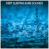 Deep Sleeping Rain Sounds de Rain for Deep Sleep (1)