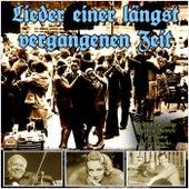 Lieder einer längst vergangenen Zeit by Various Artists