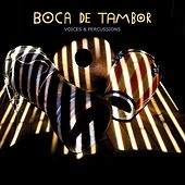 Voices & Percussions de Boca de Tambor