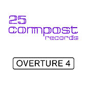 25 Compost Records - Overture 4 - EP by Various Artists