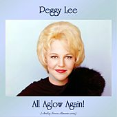 All Aglow Again! (Analog Source Remaster 2019) von Peggy Lee
