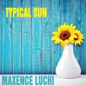 Typical Sun von Maxence Luchi