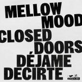 Closed Doors (Déjame Decirte) de Mellow Mood