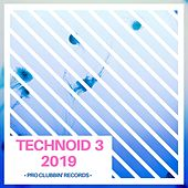 Technoid 3 2019 di Various Artists