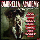 Umbrella Academy - Extra Homework de Various Artists