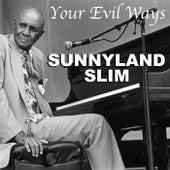 Your Evil Ways de Sunnyland Slim