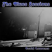 The Blues Sessions de David Lawrence