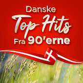 Danske top hits fra 90'erne by Various Artists