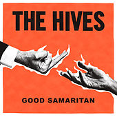 Good Samaritan von The Hives