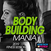 Body Building Mania 2019 Fitness Session by Various Artists