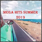 Mega Hits Summer 2019 von Various Artists