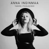 Tanssi pikkusisko von Anna Inginmaa