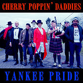 Yankee Pride by Cherry Poppin' Daddies