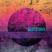 Break of Dawn by The Milestones