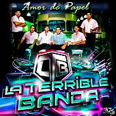 Amor de Papel by La Terrible Banda