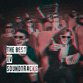 The Best Tv Soundtracks by Various Artists