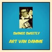 Swings Sweetly by Art Van Damme