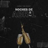 Noches de Abril von Andre Da Giant