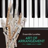 Art of Arrangement by Ensemble Lunettes