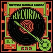 Recorda Sucessos - Samba & Pagode by Various Artists