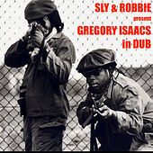 Sly & Robbie Present: Gregory Isaacs in Dub von Gregory Isaacs