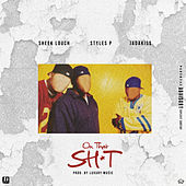 On That Shit by Sheek Louch