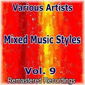 Mixed Music Styles Vol. 9 von Various Artists