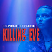 Inspired By TV Series 'Killing Eve' de Various Artists