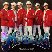 Todo Terminó by Morrillos Del Norte