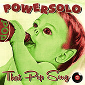 That Pop Song by Powersolo