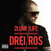 2 Lumi 1 Life by Drei Ros