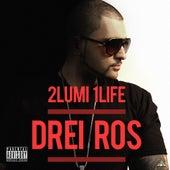 2 Lumi 1 Life de Drei Ros