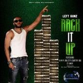 Rack It Up by Left Gunz