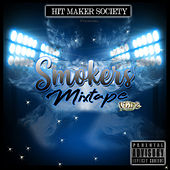 Hit Makers Society Presents Smokers Mixtape Vol. 2 von Various Artists