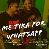 Me Tira Por WhatsApp by Ruben D El Unico