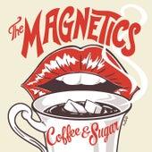 Coffee & Sugar de The Magnetics