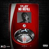 No Refill by 1playy