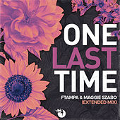 One Last Time (Extended) de FTampa