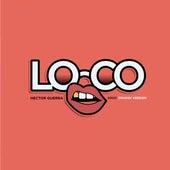 Loco (Soco) [Spanish Version] de Héctor Guerra