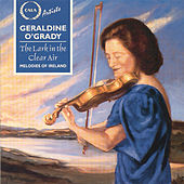 The Lark in the Clear Air: Melodies of Ireland de Geraldine O'Grady