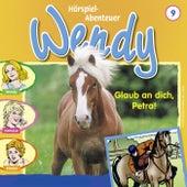 Folge 9: Glaub an dich, Petra! von Wendy