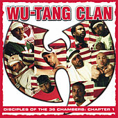 Disciples of the 36 Chambers: Chapter 1 (Live) (2019 - Remaster) di Wu-Tang Clan